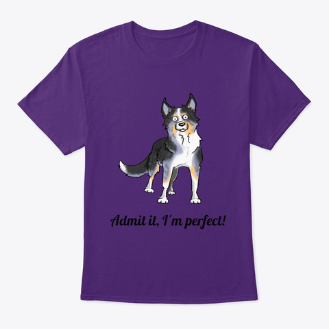 Admit It, I'm Perfect! Purple T-Shirt Front