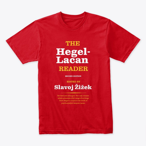 The Hegel Lacan Reader Red T-Shirt Front