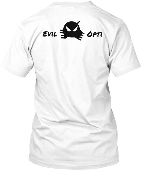Evil Opti White T-Shirt Back