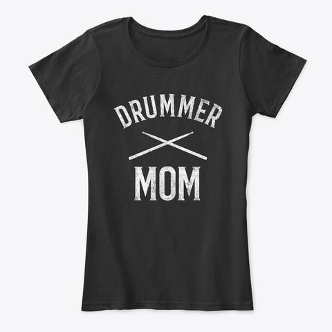 Drummer Mom Drumsticks Mother Black T-Shirt Front