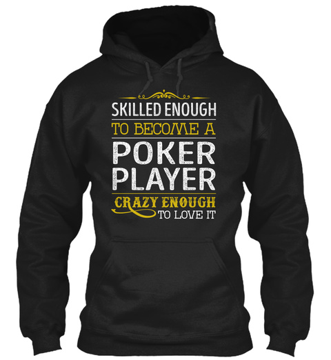 Poker Player   Love It Black T-Shirt Front