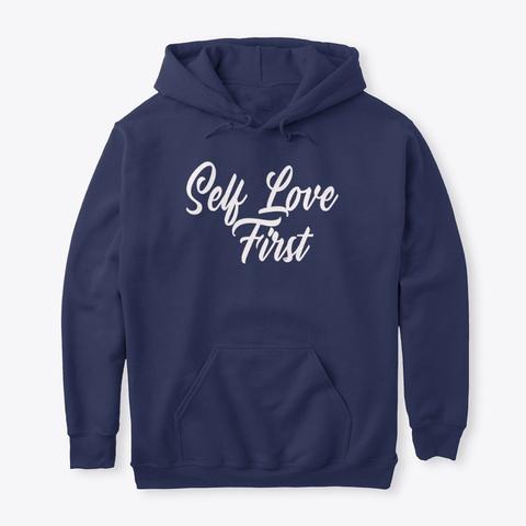 Self Love First Navy T-Shirt Front
