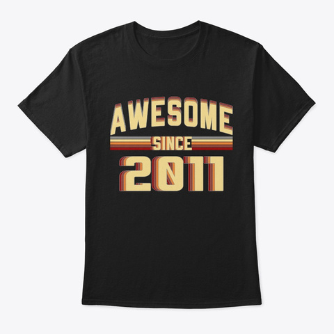Awesome Since 2011, 8 Years Old Black T-Shirt Front