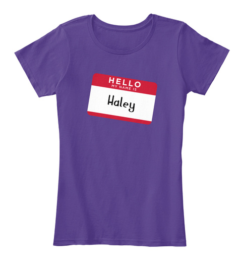 Haley Hello, My Name Is Haley Purple T-Shirt Front