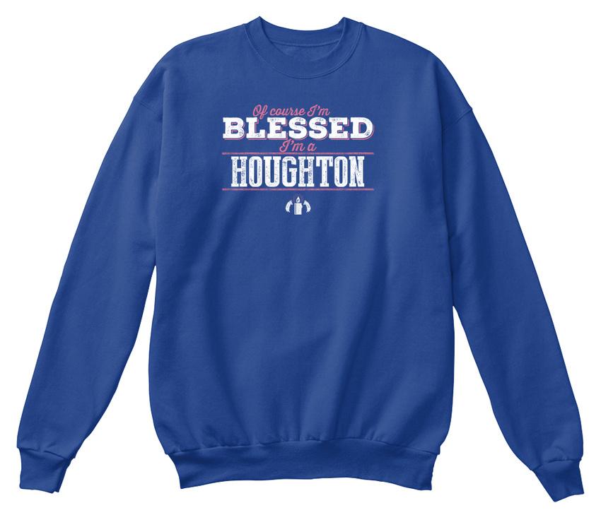 Cool Houghton Of Course Im Blessed    Standard Unisex Standard Unisex Sweatshirt   Up-to-date-styling    Schönes Aussehen  dccd7d