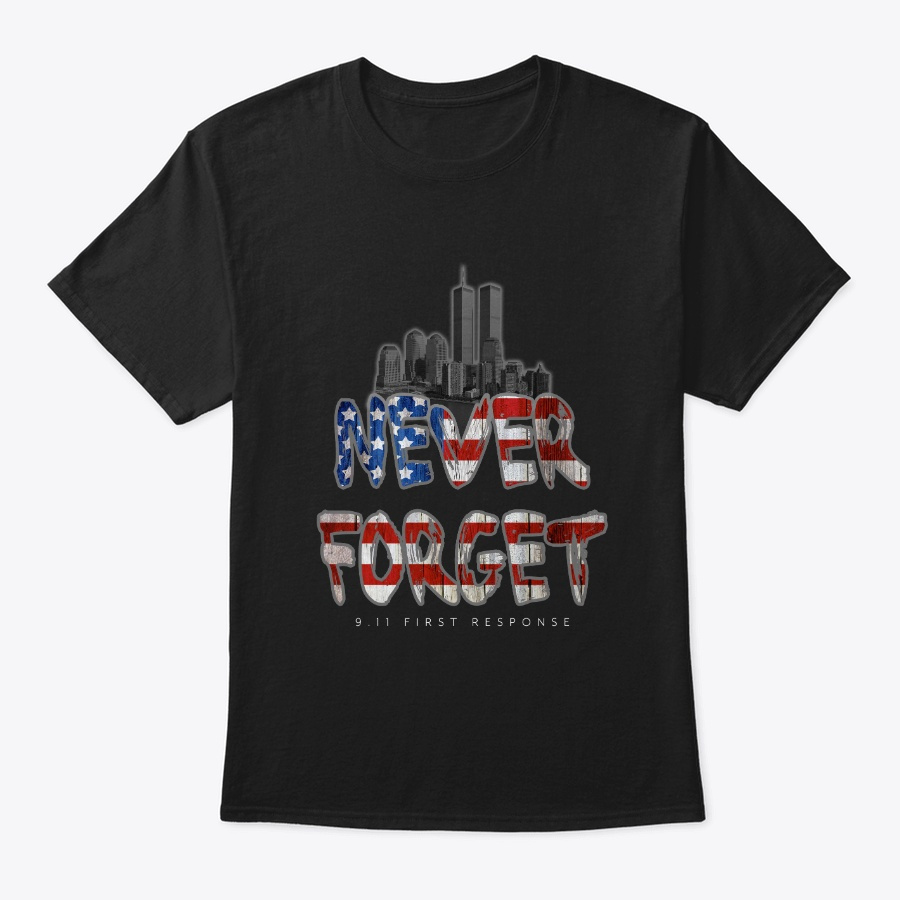 Never Forget 911 Heart Benefit Unisex Tshirt