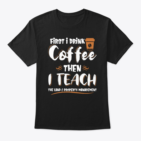 Coffee&Teach Land & Property Management Black T-Shirt Front