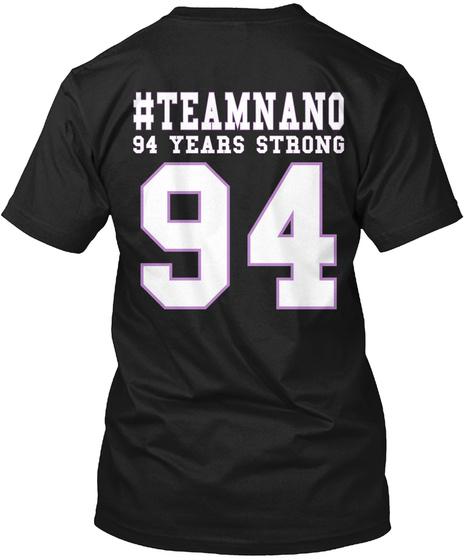 #Teamnano 94 Years Strong 94 Black Maglietta Back