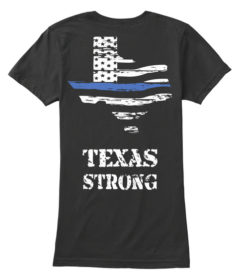 Texas strong thin blue line texas strong t shirt from for Texas thin blue line shirt