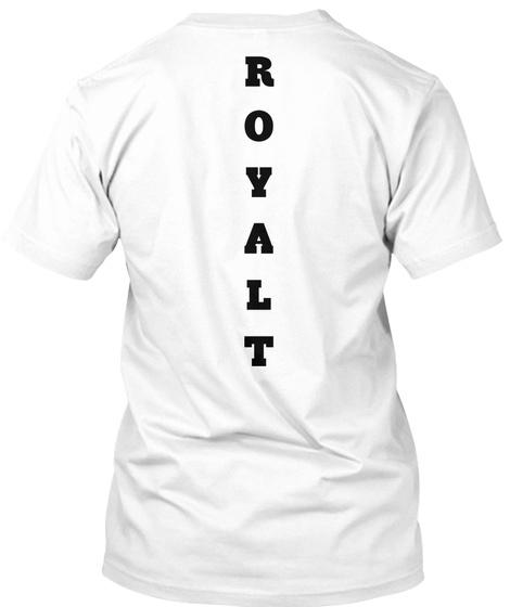 R O Y A L T   White T-Shirt Back