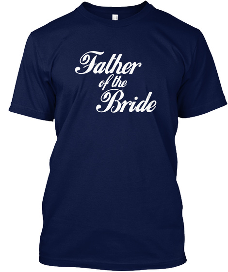 ce740d1ac Men's Father Of The Bride Products from New # Father'sday 2018 ...