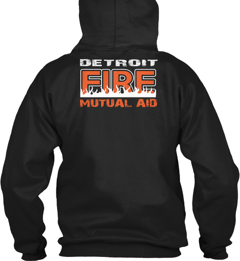 Detroit Fire Mutual Aid Black Sweatshirt Back