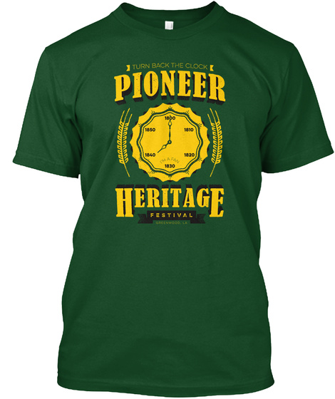 Greenwood Pioneer Heritage Festival Forest Green  T-Shirt Front
