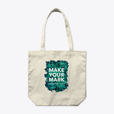 'make Your Mark' Tote Bag Natural T-Shirt Front