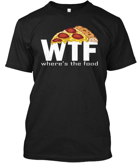 Funny Pizza T Shirts   Pizza Shirt Black T-Shirt Front