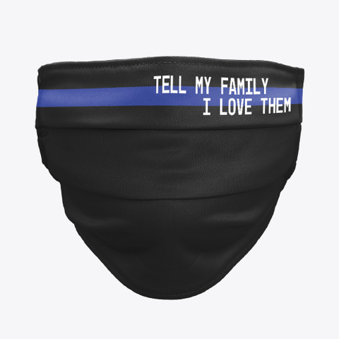 Tell My Family I Love Them | Toledo, Oh Black T-Shirt Front