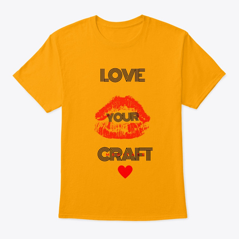 Love Your Craft Meditate Gold T-Shirt Front