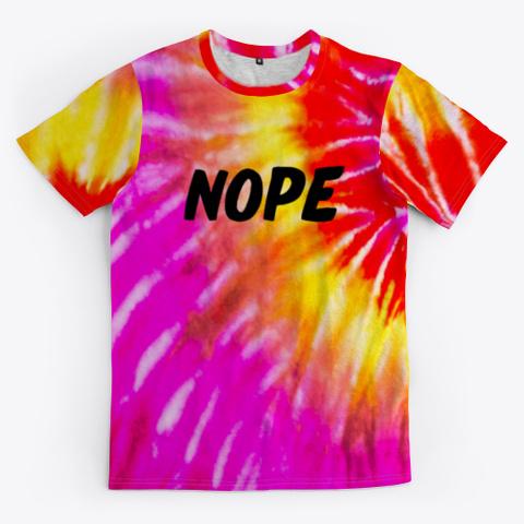 nope tie dye shirt