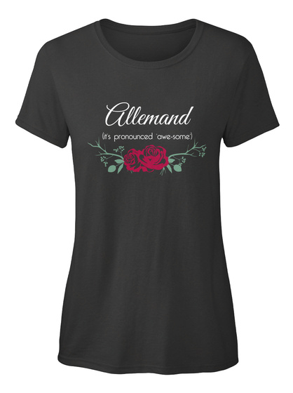Allemand It's Pronounced 'awe Some' Black T-Shirt Front