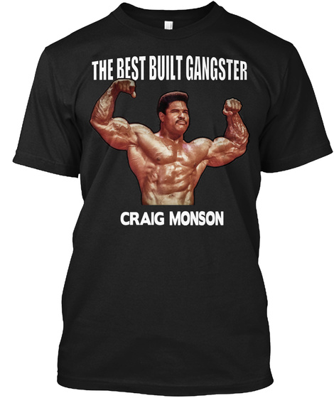 The Rest Built Gangster Craig Monson Black T-Shirt Front