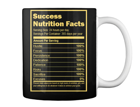 Success Nutrition Facts Serving 24 Hours Per Day Black T-Shirt Back