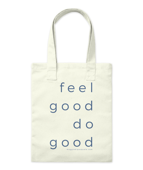 Feel Good Do Good Natural Tote Bag Front