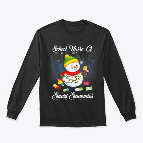 School Nurse Of Smart Snowmies Funny Black T-Shirt Front