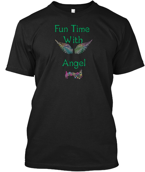 Fun Time  With   Angel Black T-Shirt Front