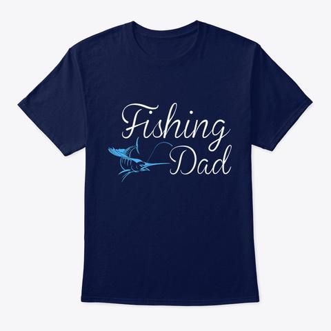 Fish Fishing Dad Navy T-Shirt Front