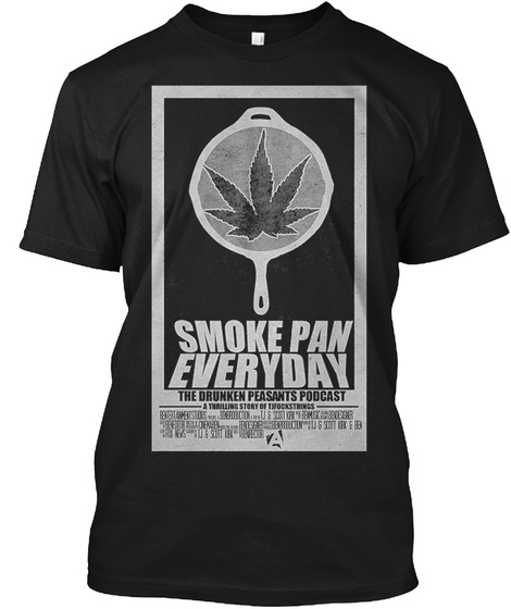 Smoke Pan Everyday Black T-Shirt Front