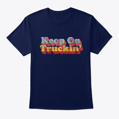 Keep On Truckin 70s Style By Treaja Navy T-Shirt Front