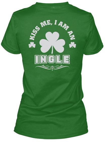 Kiss Me I Am Ingle Thing T Shirts Irish Green T-Shirt Back