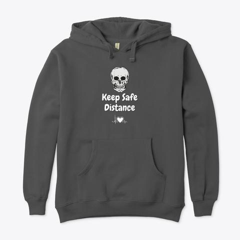 Keep Safe Distance Charcoal T-Shirt Front