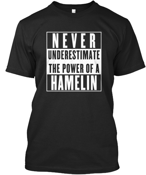 Hamelin This Is My Power. Black T-Shirt Front