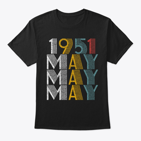 May 1951 Birthday Vintage Style Black T-Shirt Front