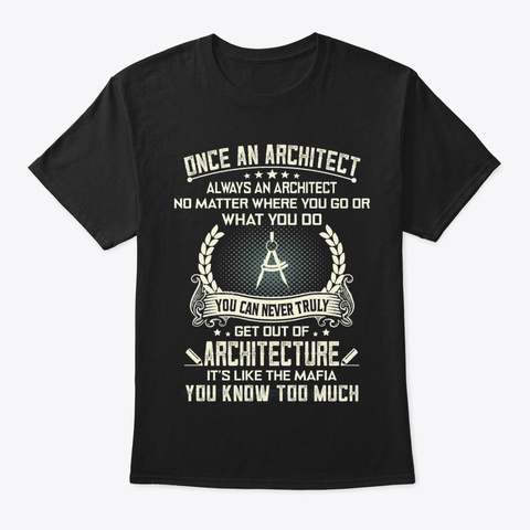 Always An Architect Black T-Shirt Front