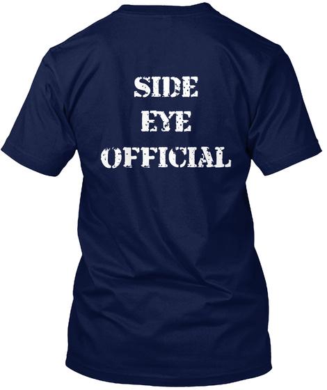 Side Eye Official Navy T-Shirt Back