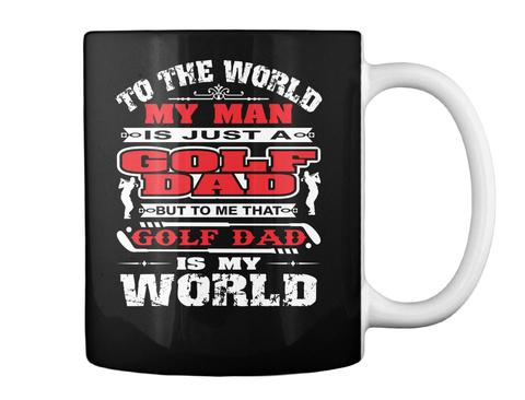 Golf Dad Mug For Father's Day Gift Black Mug Back