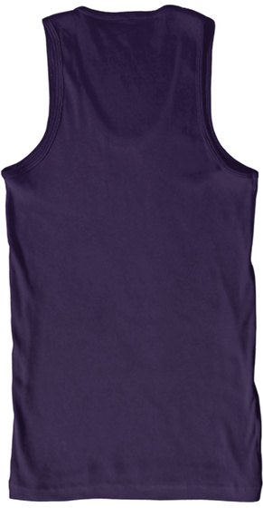 Stop Wishing Tank Top   Men Edition Team Purple T-Shirt Back