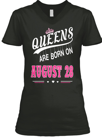 167beb9358ce0d Queens Are Born On August 28 - QUEENS ARE BORN ON AUGUST 28 Products ...
