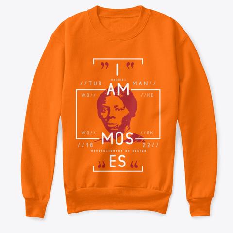 I Am Revolutionary Orange  T-Shirt Front