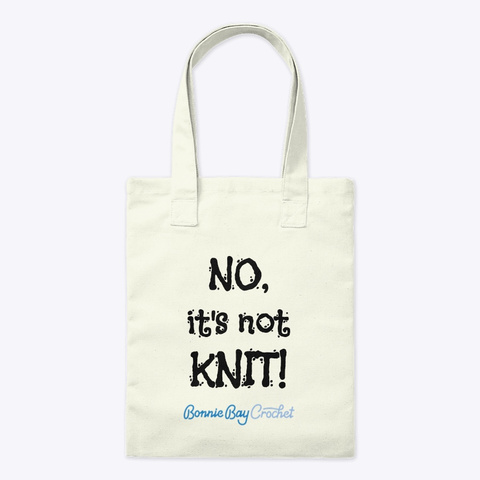 """No, It's Not Knit!""  Natural T-Shirt Front"
