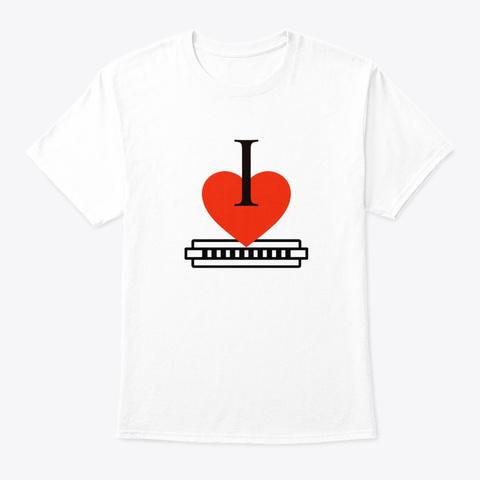 I Love Harmonica White T-Shirt Front