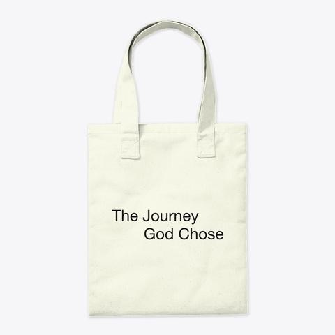 The Journey God Chose Natural T-Shirt Back