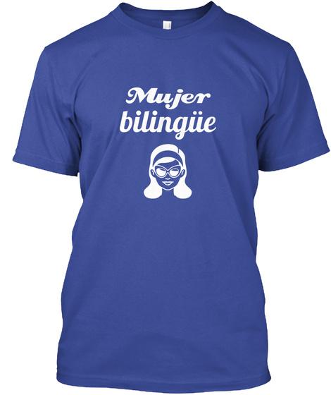 Mujer Bilingüe Deep Royal T-Shirt Front