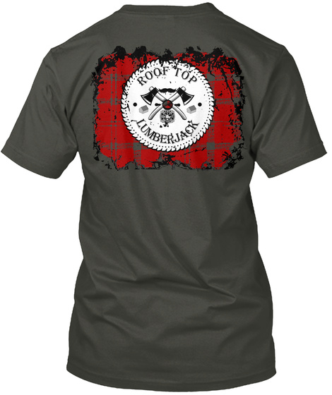 Roof Top Lumberjack Smoke Gray T-Shirt Back