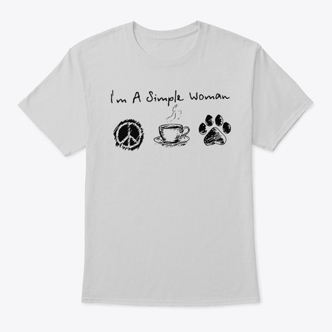 I'm A Simple Woman Hippie Coffee And Dog Light Steel T-Shirt Front