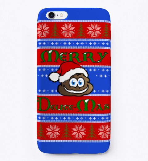 Merry Deuce Mas I Phone Cover Royal Blue T-Shirt Front