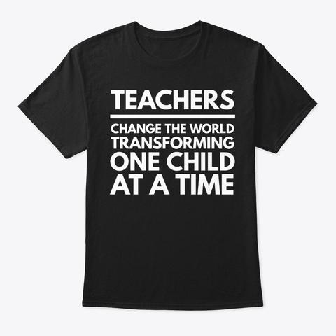 Teachers Change The World Black T-Shirt Front