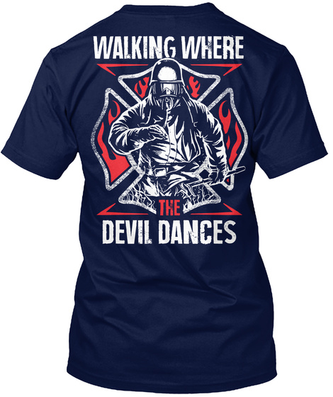 Walking Where The Devil Dances Navy T-Shirt Back